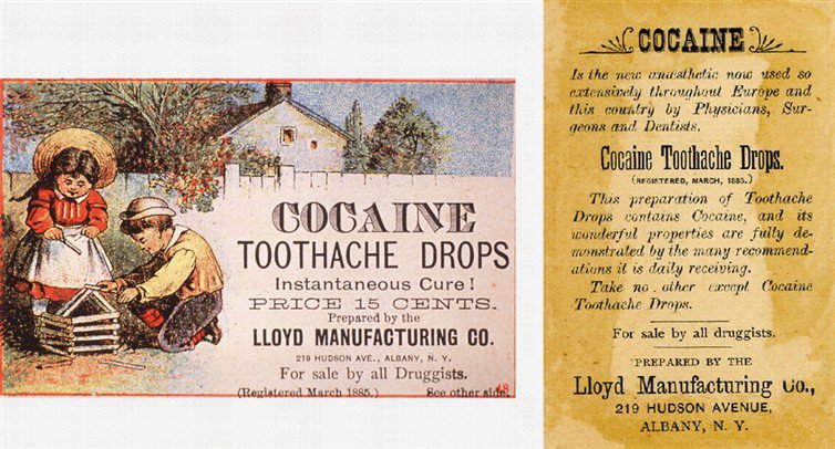 Cocaine Toothache Drops! Year: 1885